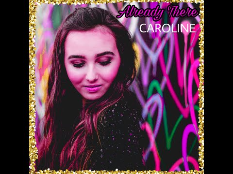 caroline---already-there-(official-audio)