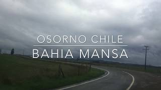 Osorno Chile - Bahía Mansa