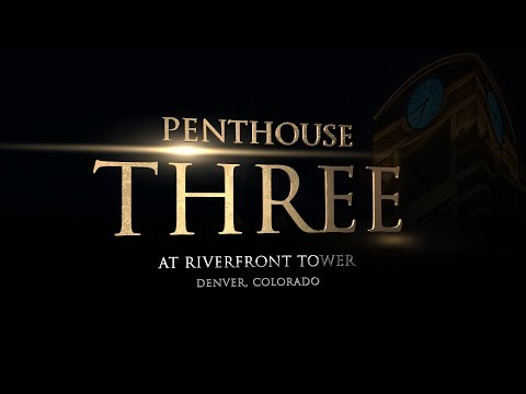 PENTHOUSE THREE Film - Multi-Million Dollar Denver Dream