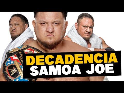 La Decadencia de SAMOA JOE en WWE