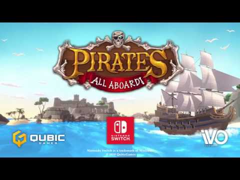 Pirates: All Aboard! - Gameplay Trailer (Nintendo Switch™)