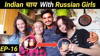 Indian चाय with  Russian Girls / Explore Russia / Saint Petersburg / Live with Russian boys or girls