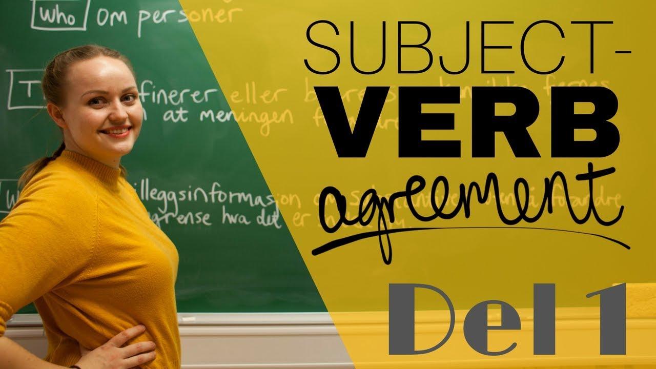 Subjektet og verbet må passe sammen | Subject-verb agreement DEL 1