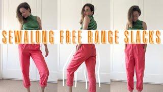 Sew-Along   FREE RANGE SLACKS by Sew House 7   Sew with me