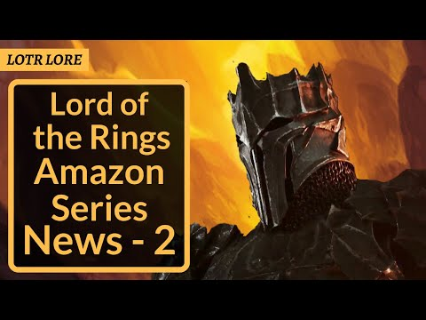 Lord Of The Rings Amazon Series News 2 - Galadriel, Cast, Orcs And Plotlines