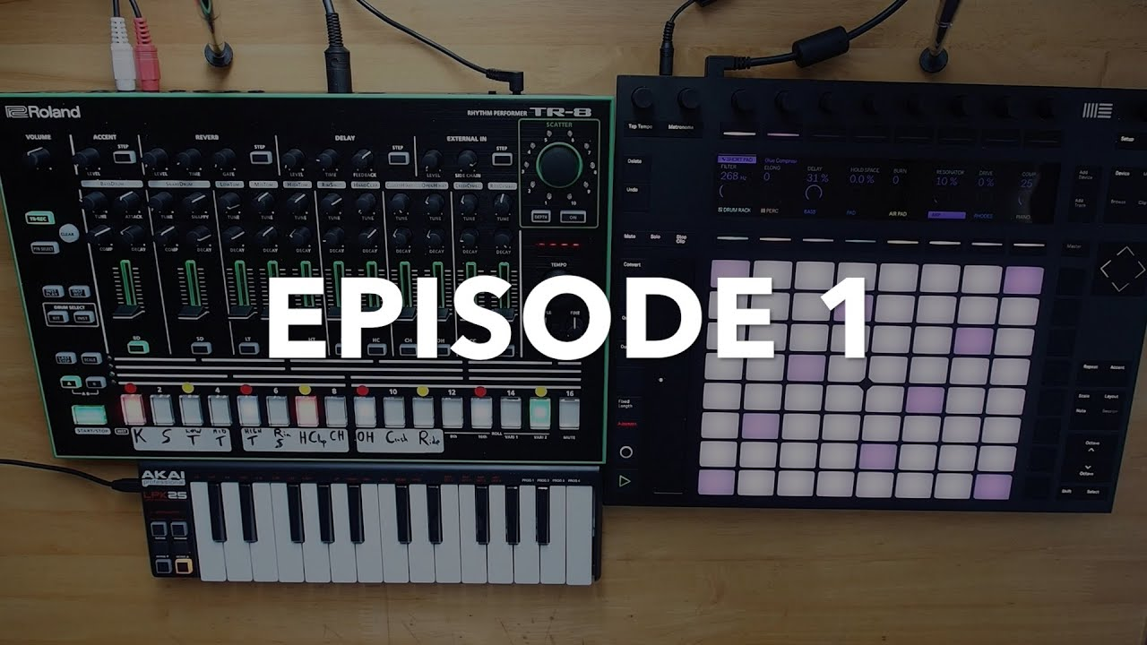 episode 1 push 2 roland tr 8 akai lpk25 and ableton 9 6 youtube. Black Bedroom Furniture Sets. Home Design Ideas