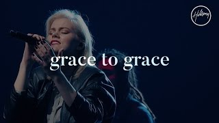 Grace To Grace - Hillsong Worship thumbnail