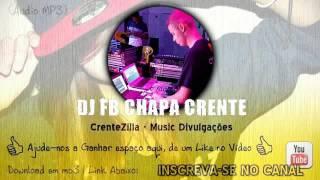 ???? FUNK GOSPEL 2017 PODCAST 001  ♫ As Melhores do DJ FB CHAPA CRENTE CRENTEZILLA ????