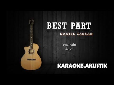 best-part---daniel-caesar-(karaoke-akustik)