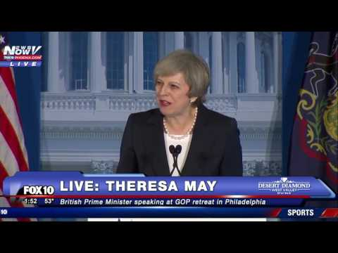 FNN: British Prime Minister Theresa May Speaking at GOP Retreat