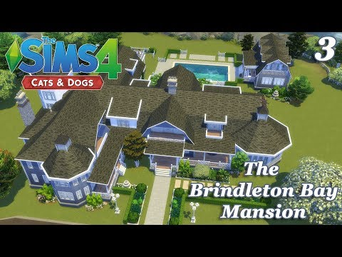 The Sims 4 - The Brindleton Bay Mansion P3 (House Build) Cats and Dogs EP