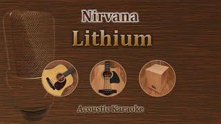 Lithium - Nirvana (Acoustic Karaoke)