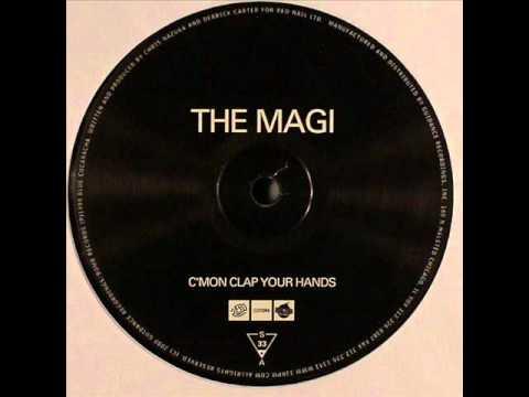 The Magi - C'mon Clap Your Hands (Original Mix)