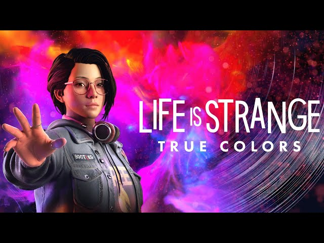 Life is Strange: True Colors - Final Thoughts and Review