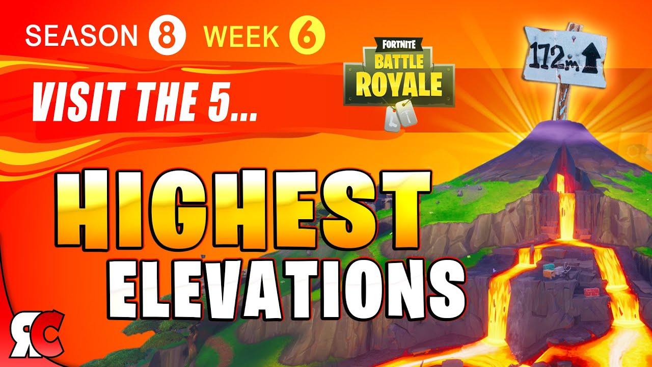 fortnite week 6 visit the 5 highest elevations all locations season 8 challenges - fortnite week 6 challenges highest elevations