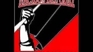Nacidos Del Odio - Dignos Y Rebeldes - COMPLETO