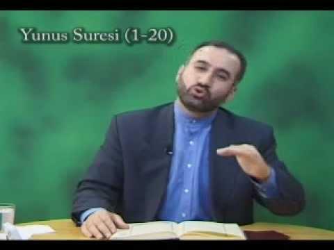Tefsir Dersi - 211 (Yûnus Sûresi 1 - 4.Ayetler) - Adem Ergül