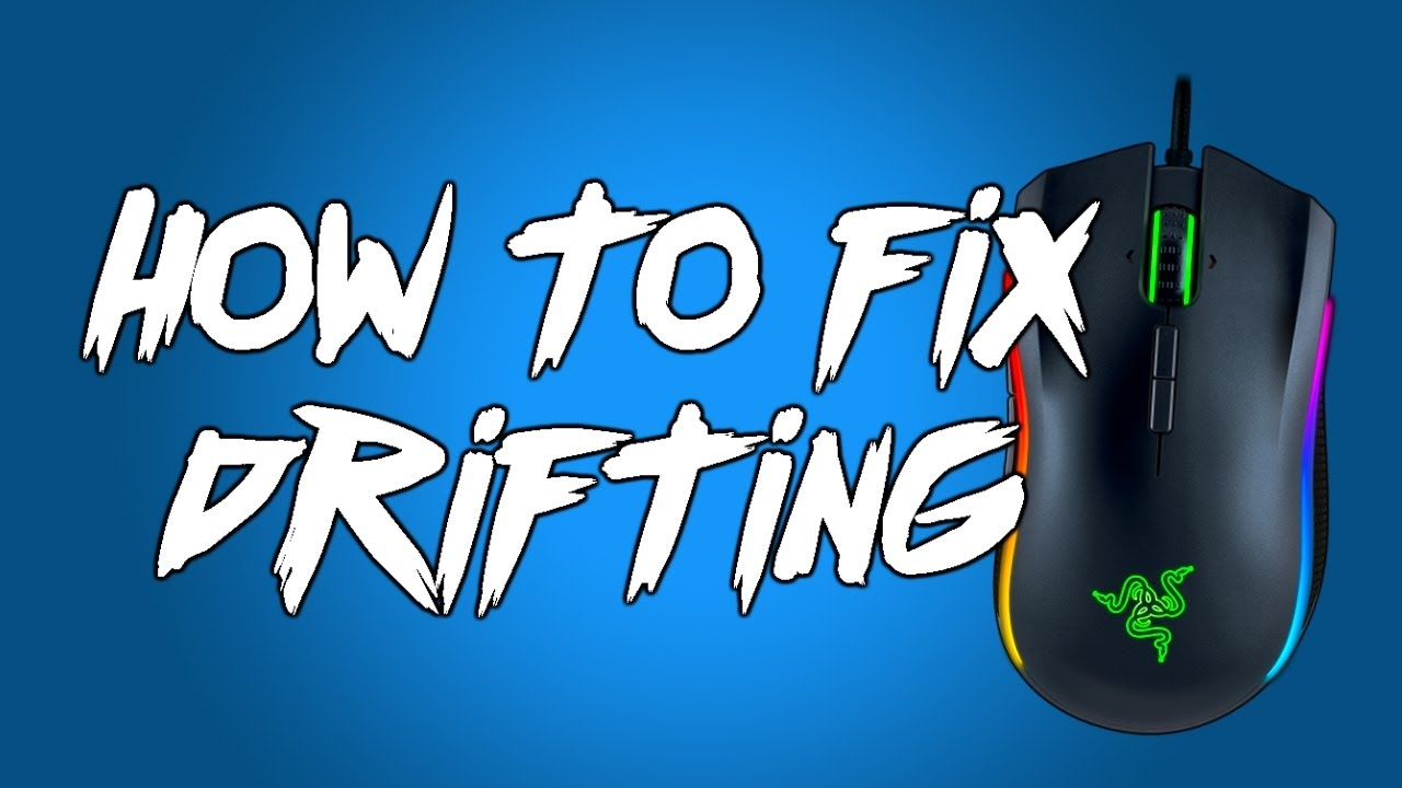 How To Fix Drifting On A Razer Mouse (Mamba TE, Deathadder, etc)