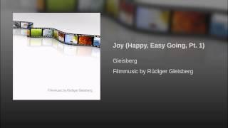 Joy (Happy, Easy Going, Pt. 1)