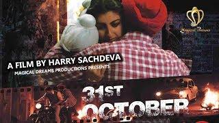 31st October full movie | Soha Ali Khan | Vir Das | Harry Sachdeva