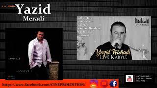 Yazid meradi - spécial fête- non stop -partie 1