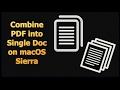 Combine PDF into Single Doc on macOS Sierra