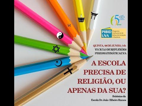 """III Encontro do VI Ciclo de Reflexões. Tema: """"A Escola Precisa de Religião, ou Apenas da Sua?"""""""