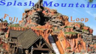 Splash Mountain Full Audio Loop
