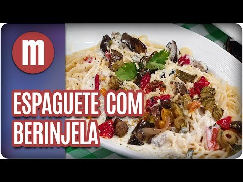 Espaguete com berinjela - Mulheres (28/07/17)