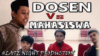 Lucu Indonesia Dosen VS Mahasiswa Latenightproduction