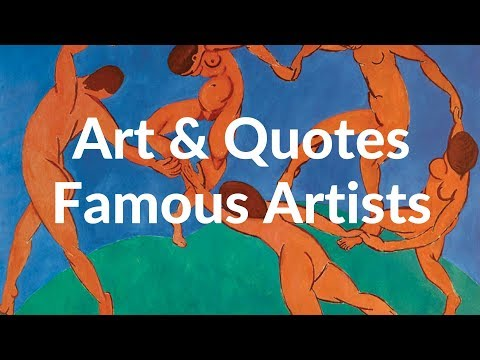 Inspirational Art and Quotes by Famous Artists