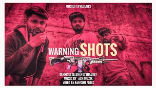 Warning Shots Flavour Dennis 14 x Shabbey x Zeeshan Official Music