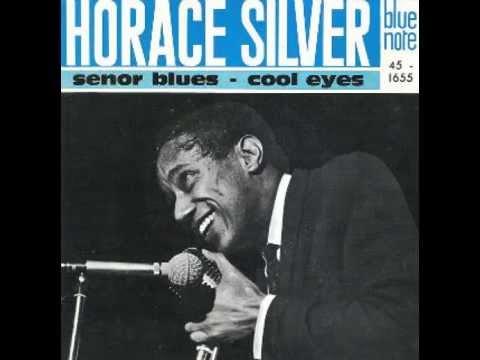 Horace Silver - Senor Blues 1957