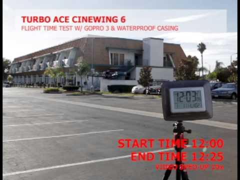 TURBO ACE INFINITY 6 (Cinewing 6) FLIGHT TIME TEST