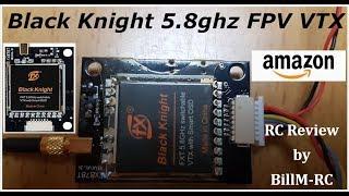 Black Knight 5.8ghz FPV VTX Transmitter review