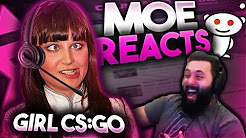 Moe Reacts To Reddit(Female Csgo)