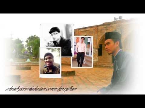 Akrab Persahabatan Cover By Rifhan