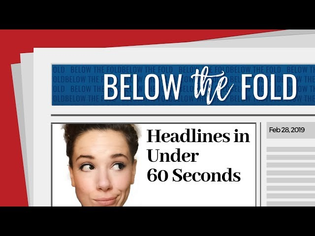 ICYMI - Headlines in 60 seconds or Less