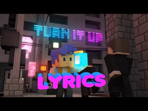 Turn It Up - Minecraft  Lyrics Video