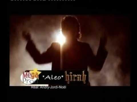 Hirah (Andry Hirah feat. Tosy) - Aleo (Clip Complet)
