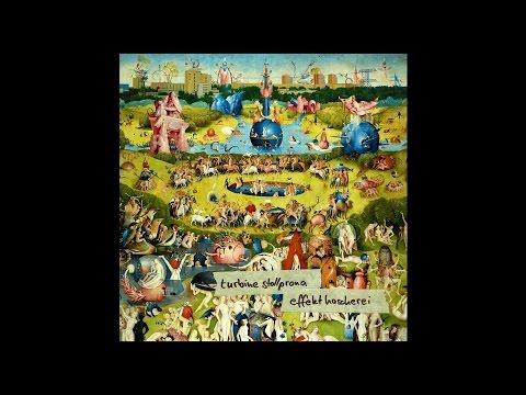 "Turbine Stollprona ""Effekthascherei"" (New Full Album 2016)"