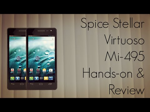 Spice Stellar Virtuoso Mi-495 Android Phone Hands-on Review