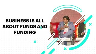 Business is all about funds and funding