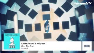 Andrew Rayel   Jwaydan   Until The End Club Mix