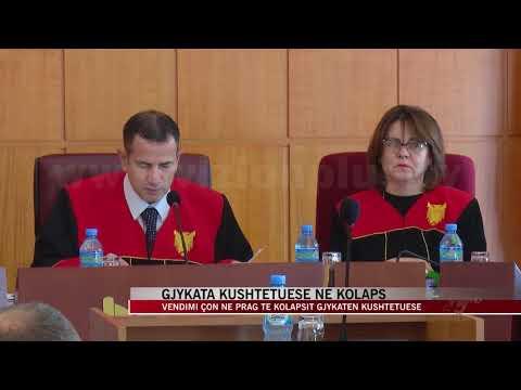 Gjykata Kushtetuese në kolaps - News, Lajme - Vizion Plus