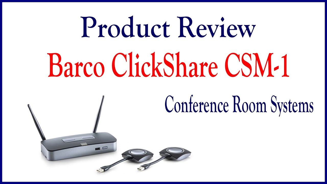 Barco ClickShare CSM-1 by Conference Room Systems - YouTube