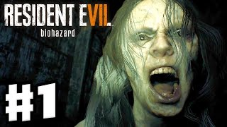 Resident Evil 7: Biohazard - Gameplay Walkthrough Part 1 - Mia is Missing! (PC)