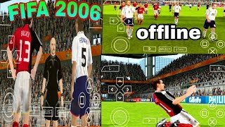 How to Download & Play FIFA World Cup 2006 In ppsspp Emulator in your Android phone