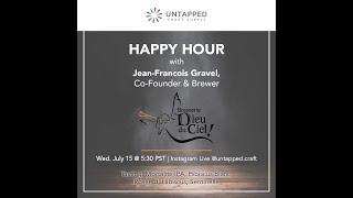UnTapped Happy Hour #4: JF Gravel, Co-Founder & Brewmaster of Dieu du Ciel!