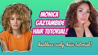 I TRIED MONICA GAZTAMBIDE'S HAIR (MONEY HEIST)! HEATLESS CURLY HAIR TUTORIAL!